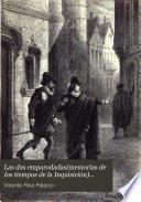 Las dos emparodadas (Memorias de los tiempos de la inquisición) ...