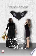 Las dos viudas y las mariposas de la muerte