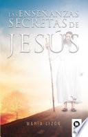 Las enseñanzas secretas de Jesús