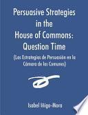Las Estrategias de Persuasión en la Cámara de los Comunes