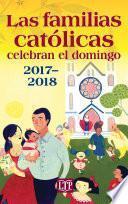 Las familias católicas celebran el domingo 2017-2018