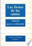 Las fiestas de los santos. Material para su celebración