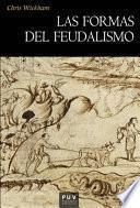 Las formas del feudalismo