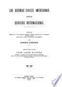 Las guerras civiles americanas ante el derecho internacional