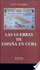 Las guerras de España en Cuba