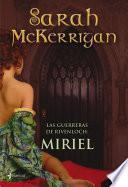 Las guerreras de Rivenloch: Miriel