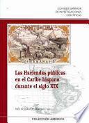 Las haciendas públicas en el Caribe hispano durante el siglo XIX