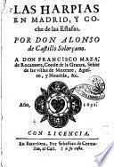 Las harpias en Madrid, y coche de las estafas. Por don Alonso de Castillo Solorçano. ..
