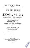 Las Helénicas; ó, Historia griega desde el año 411 hasta el 362 antes de Jesucristo