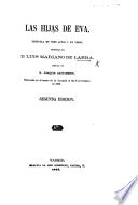 Las Hijas de Eva: zarzuela en tres actos y en verso ... Segunda edicion