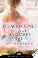 Las indiscreciones de lady Margaret (Minstrel Valley 12)