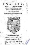 Las Instituciones imperiales ... Traduzidas por Bernardino Daza