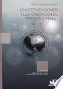Las intervenciones telefónicas en el proceso penal