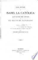 Las joyas de Isabel la Católica, las naves de Cortés y el salto de Alvarado
