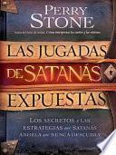 Las Jugadas de Satanás Expuestas