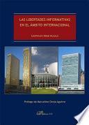 Las libertades informativas en el ámbito internacional.