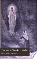 Las maravillas de Lourdes