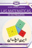 Las matemáticas en 100 preguntas