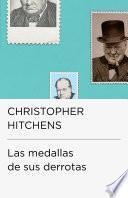 Las medallas de sus derrotas (Colección Endebate)