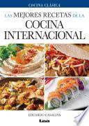 Las mejores recetas de la cocina internacional