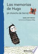 Las memorias de Hugo (el chancho de tierra)