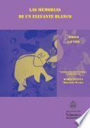 Las memorias de un elefante blanco