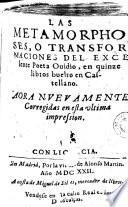 Las Metamorphoses, o Transformaciones del excelente poeta Ouidio