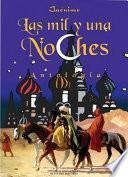 Las mil y una noches: antología (2a. ed.)