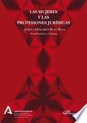 Las mujeres y las profesiones jurídicas.