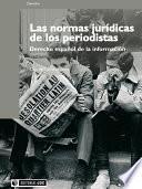 Las normas jurídicas de los periodistas