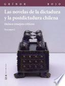 Las novelas de la dictadura y la postdictadura chilena. Vol. II