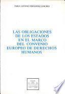 Las obligaciones de los Estados en el marco del Convenio Europeo de Derechos Humanos