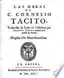 Las obras de C. Cornelio Tacito, traducidas de latin en castellano por Emanuel Sueyro, natural de la ciudad de Anuers ..