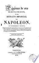 Las Páginas de oro de sir Walter Scott, o sea, Retrato imparcial de Napoleón