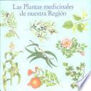 Las plantas medicinales de nuestra región