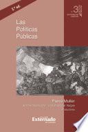 Las políticas públicas, 3.a ed.
