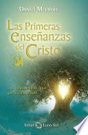 Las Primeras Enseñanzas del Cristo