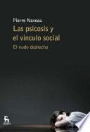 Las psicosis y el vínculo social