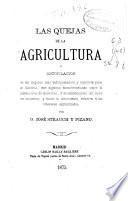 Las quejas de la Agricultura