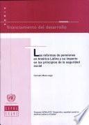 Las reformas de pensiones en América Latina y su impacto en los principios de la seguridad social