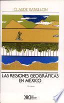 Las regiones geográficas en México