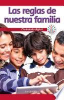 Las reglas de nuestra familia: Ciudadanía digital (Our Family Rules: Digital Citizenship)
