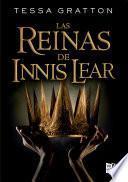Las reinas de Innis Lear