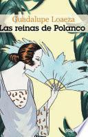 Las reinas de Polanco