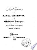 Las ruinas de Santa Engracia o el sitio de Zaragoza
