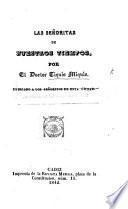 """Las Señoritas de nuestros tiempos, por el doctor Tiquis Miquis. [A translation of """"Sketches of young Ladies by Quiz.""""]"""