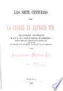 Las siete centurias de la ciudad de Alfonso VIII