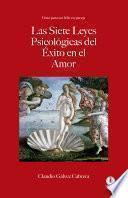 Las siete leyes psicológicas del éxito en el amor: Guía para ser feliz en pareja (Spanish Edition)
