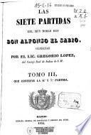 Las Siete Partidas del muy noble Rey Don Alfonso el Sabio: Partidas VI y VII