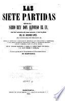 Las siete partidas del rey Don Alfonso el IX, con las variantes de mas interés, y con la glosa